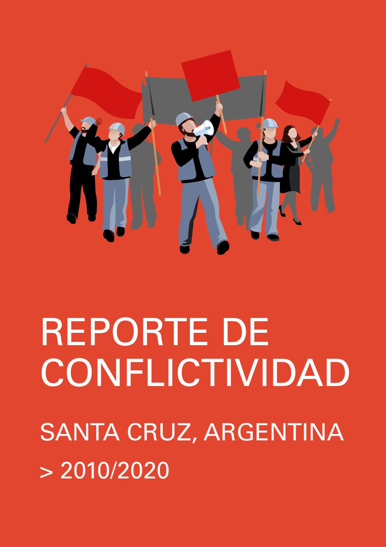 Reporte de Conflictividad - Santa Cruz - 2010 a 2020