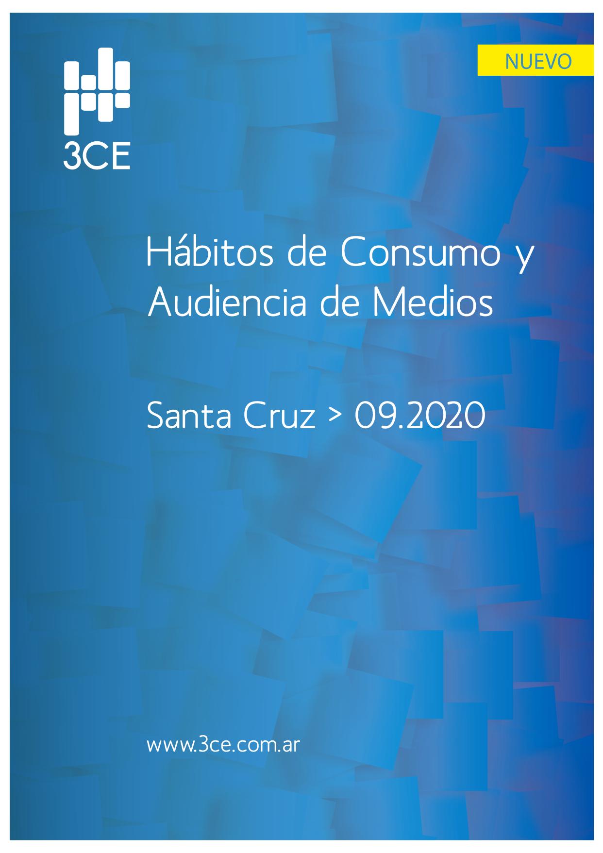 Hábitos de Consumo y Audiencia de Medios - SANTA CRUZ 2020